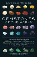 Gemstones of the World Newly Revised Fifth Edition