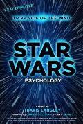 Star Wars Psychology, 2: Dark Side of the Mind