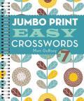 Jumbo Print Easy Crosswords 7