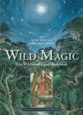 Wild Magic: The Wildwood Tarot Workbook