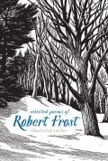 Selected Poems of Robert Frost Illustrated Edition