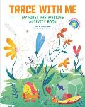 Trace With Me My First Pre Writing Activity Book