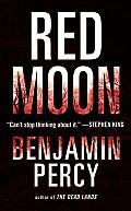 Red Moon A Novel