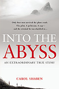 Into the Abyss An Extraordinary True Story