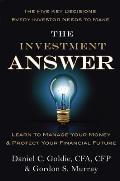 Investment Answer Learn to Manage Your Money & Protect Your Financial Future
