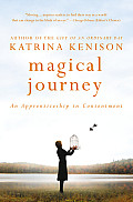 Magical Journey An Apprenticeship in Contentment LARGE PRINT