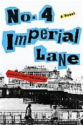 No 4 Imperial Lane A Novel