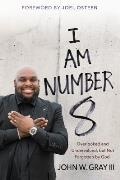 I Am Number 8 Overlooked & Undervalued But Not Forgotten by God