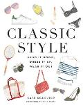 Classic Style Hand It Down Dress It Up Wear It Out