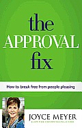 Approval Fix How to Break Free from People Pleasing