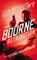 Robert Ludlums The Bourne Retribution