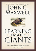 Learning from the Giants Life & Leadership Lessons from the Bible