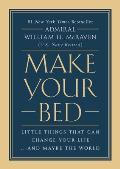Make Your Bed Little Things That Can Change Your Life & Maybe the World