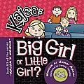Kajsa...Big Girl/Little Girl: Book #3 of the Series Kajsa's World