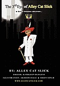 The Third Eye of Alley Cat Slick