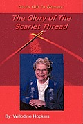 God's Gift to Women: The Glory of the Scarlet Thread