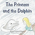 The Princess and the Dolphin