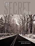 The Secret Place: A Boy's Journey Into the Woods