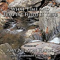 What Time and Tempest Hold Is True: Words and Images by