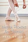 Heaven Promises No Favours