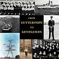 From Guttersnipe to Gentleman