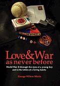 Love & War as Never Before