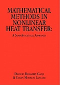 Mathematical Methods in Nonlinear Heat Transfer: A Semi-Analytical Approach