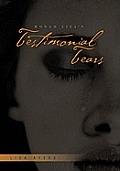 Monah Lisa's Testimonial Tears