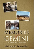 Memories of a Gemini: A Simple Man's Reflections
