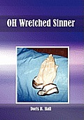 Oh Wretched Sinner: Oh Wretched Child