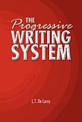 The Progressive Writing System