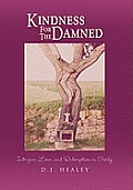 Kindness for the Damned: Intrigue, Love, and Redemption in Sicily