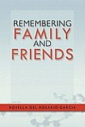 Remembering Family and Friends