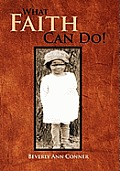 What Faith Can Do!: The Autobiography of Rachel