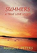Summers: A True Love Story