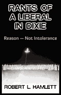 Rants of a Liberal in Dixie: Reason-Not Intolerance