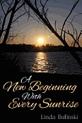 A New Beginning with Every Sunrise