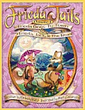 Frieda Tails Volume 1: Frieda Goes to Town & Frieda, Jack, & the Box