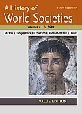 History Of World Societies Value Volume I To 1600
