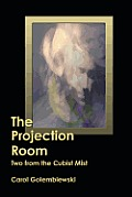 The Projection Room: Two from the Cubist Mist
