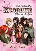 Kooriime (Koh-Oh-Ree-May): Elves in the City