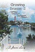 Growing Season 2: Dolphin Summer