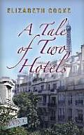A Tale of Two Hotels