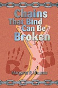 Chains That Bind Can Be Broken
