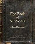 The Book of Chocolate: A Tale of Beginnings