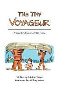The Tiny Voyageur: A Young Girl's Discovery of M?tis History