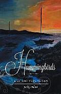 Hummingbirds: Volume One