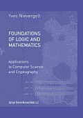 Foundations of Logic and Mathematics: Applications to Computer Science and Cryptography