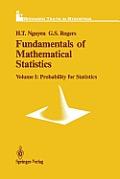 Fundamentals of Mathematical Statistics: Probability for Statistics