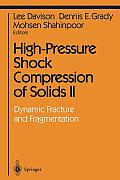 High-Pressure Shock Compression of Solids II: Dynamic Fracture and Fragmentation